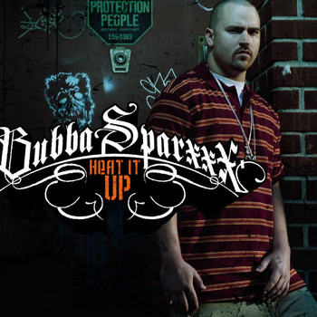 Bubba Sparxxx - Heat It Up