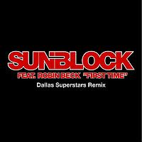 Sunblock - First Time (Dallas Superstars)