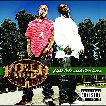 Field Mob - Light Poles And Pine Trees (International Version (Explicit))