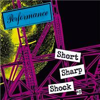 Performance - Short Sharp Shock E.P. (e-album audio)