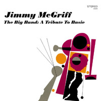 Jimmy McGriff - The Big Band: A Tribute To Basie