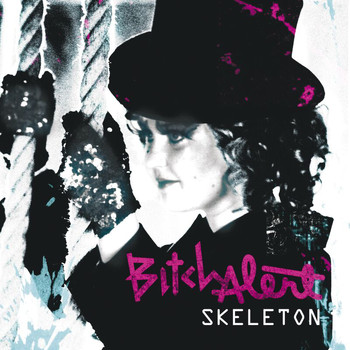 Bitch Alert - Skeleton