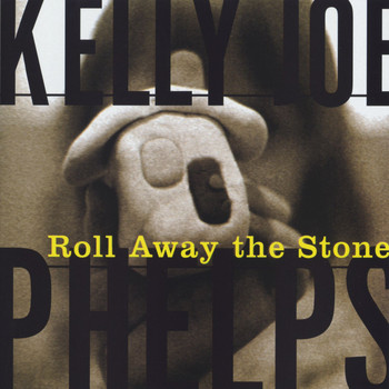 Kelly Joe Phelps - Roll Away The Stone