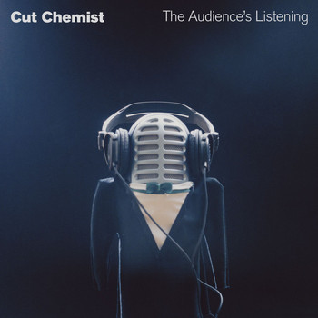 Cut Chemist - The Audience's Listening (U.S. Version [Explicit])