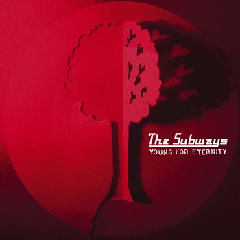 The Subways - Young For Eternity (- Japanese Version)