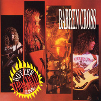 Barren Cross - Hotter Than Hell Live