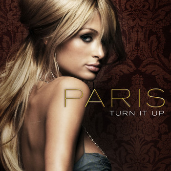 Paris Hilton - Turn It Up
