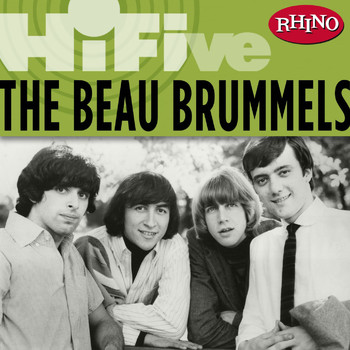 The Beau Brummels - Rhino Hi-Five: The Beau Brummels