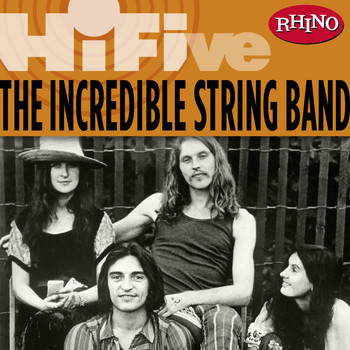 The Incredible String Band - Rhino Hi-Five: The Incredible String Band