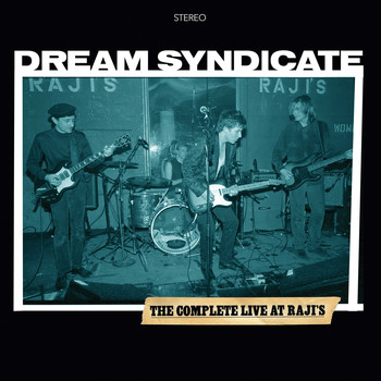 The Dream Syndicate - The Complete Live At Raji's