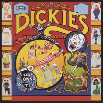 The Dickies - Killer Klowns From Outer Space