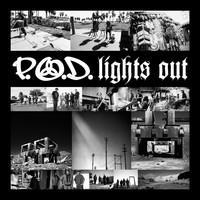 P.O.D. - Lights Out