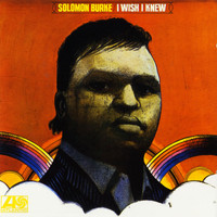 Solomon Burke - Get Out Of My Life Woman