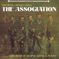 The Association - And Then...Along Comes