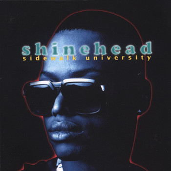 Shinehead - Sidewalk University