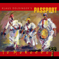 Klaus Doldinger's Passport - To Morocco