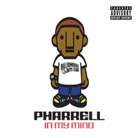 Pharrell - In My Mind (Explicit)