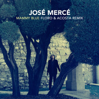José Mercé - Mammy Blue