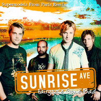 Sunrise Avenue - Fairytale Gone Bad (Supermodels From Paris Remix)