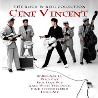 Gene Vincent - The Rock N' Roll Collection