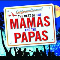 The Mamas & The Papas - California Dreamin' - The Best of The Mamas & The Papas