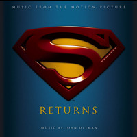 John Ottman - Superman Returns Music From The Motion Picture [Digital Version]