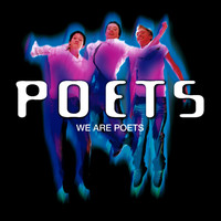 Poets - We are Poets