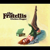 The Fratellis - Chelsea Dagger (Radio Edit)