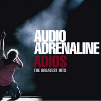 Audio Adrenaline - Adios