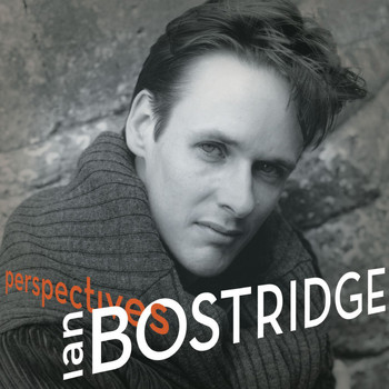 Ian Bostridge - Perspectives