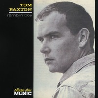 Tom Paxton - Ramblin' Boy (US Release)