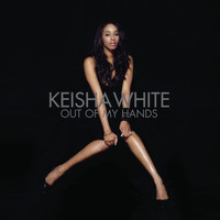 Keisha White - Out Of My Hands