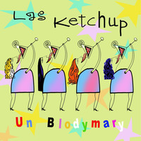 Las Ketchup - Un Blodymary (Digital Single)