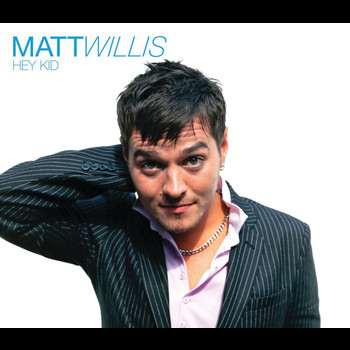 Matt Willis - Hey Kid (Live From The Scala)