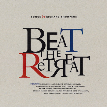 Various Artists - Beat The Retreat: Songs By Richard Thompson