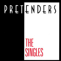 Pretenders - The Singles (US Version)
