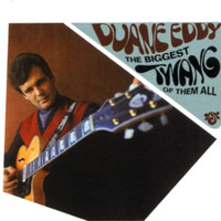 Duane Eddy - The Biggest Twang Of Them All