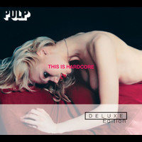 Pulp - This Is Hardcore Deluxe Edition (2 CD )