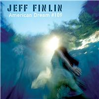 Jeff Finlin - American Dream #109