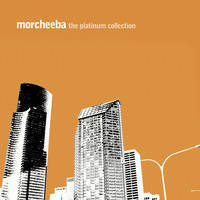 Morcheeba - The Platinum Collection