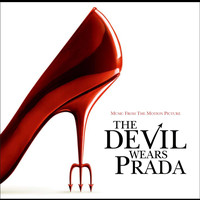 The Devil Wears Prada Soundtrack - Music From The Motion Picture The Devil Wears Prada