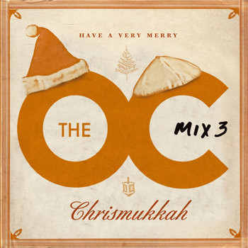 Various Artists - The O.C. Mix 3  Have A Very Merry Chrismukkah