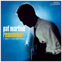 Pat Martino - Remember -Tribute To Wes Montgomery