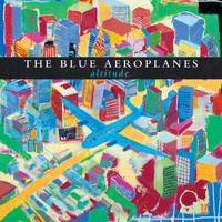 The Blue Aeroplanes - Altitude