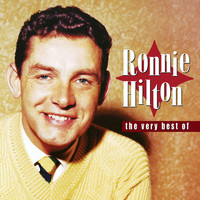 Ronnie Hilton - The Very Best Of Ronnie Hilton