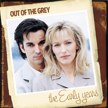 Out Of The Grey - The Early Years