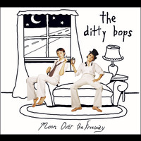 The Ditty Bops - Moon Over The Freeway (U.S. Version)
