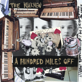 The Walkmen - A Hundred Miles Off (U.S. Version)