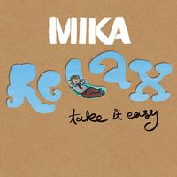 MIKA - Relax, Take It Easy (Ashley Beedle's Castro Dub Discomix)