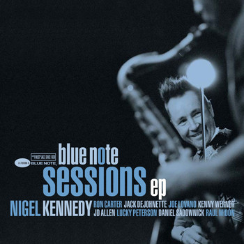 Nigel Kennedy - Blue Note Sessions EP
